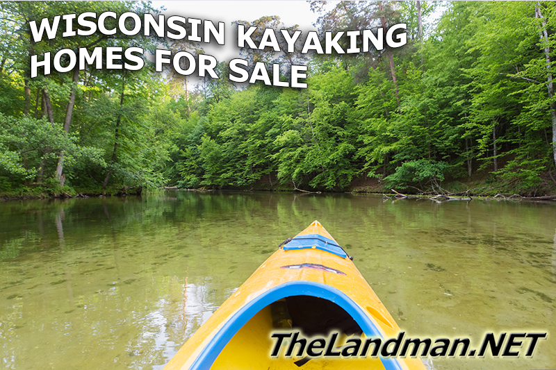 Wisconsin Kayaking Homes for Sale 300K to 500K